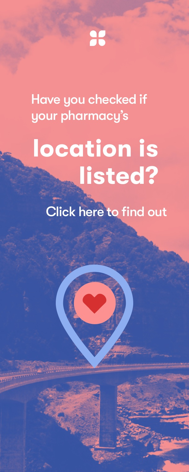 Have you checked if your pharmacy's location is listed? Click here to find out